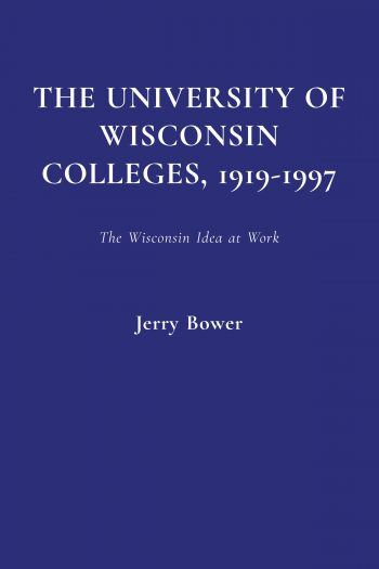 Cover image for The University of Wisconsin Colleges, 1919-1997