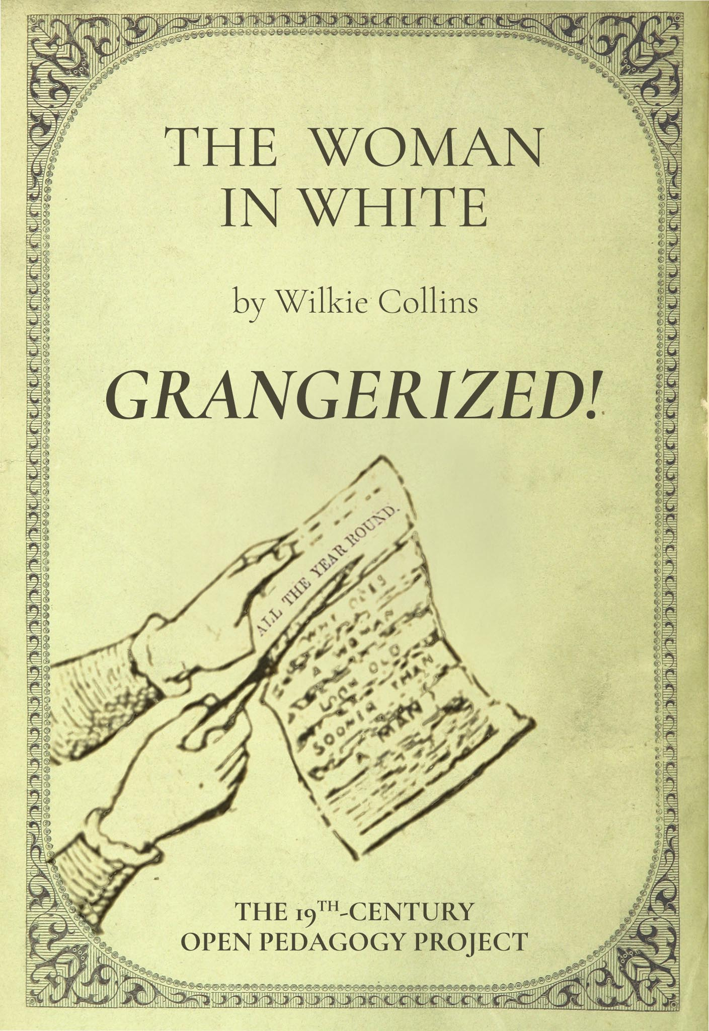 Cover image for The Woman in White: Grangerized Edition