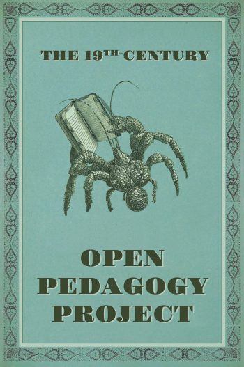 Cover image for The 19th-Century Open Pedagogy Project