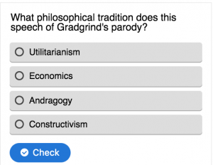screenshot of quiz popup: What philosophical tradition does this statement of Gradgrind's parody?
