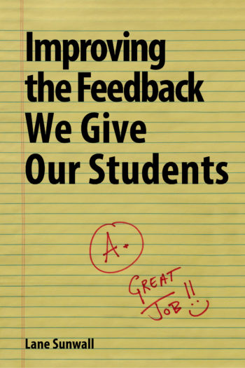 Cover image for Improving the Feedback We Give Our Students