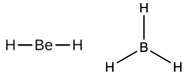 Two Lewis structures are shown. The left shows a beryllium atom single bonded to two hydrogen atoms. The right shows a boron atom single bonded to three hydrogen atoms.